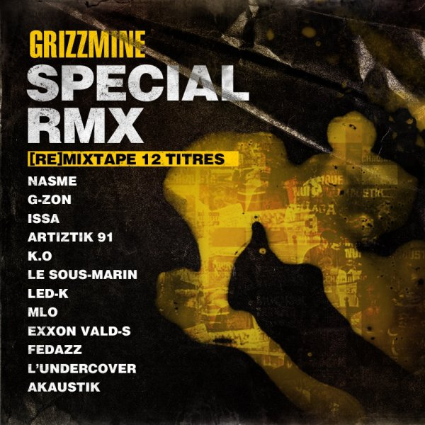 RETROUVEZ G-ZON &amp; HAKS SUR LA MIX-TAPE &quot;SPCIAL RMX&quot; DE GRIZZMINE.COM !!!